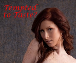 Tempted to Taste?